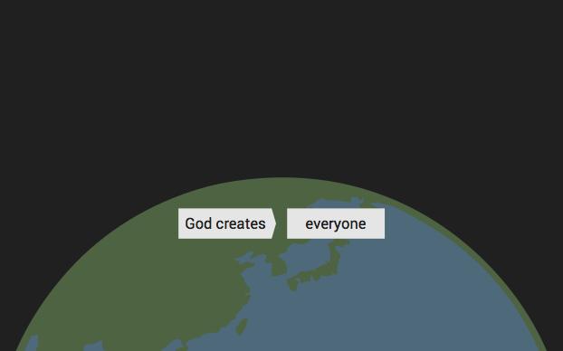 God creates everyone