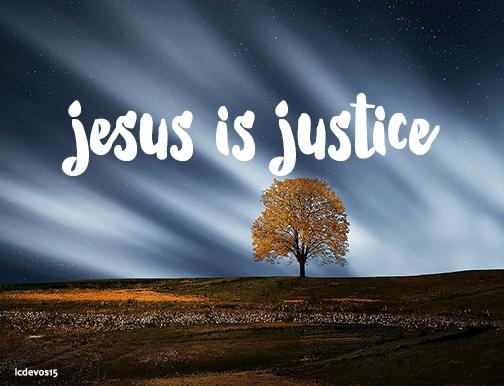 Jesus is Justice