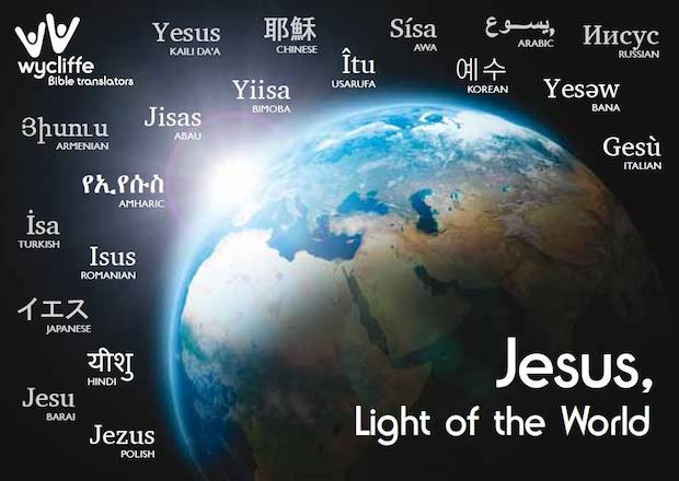 Jesus, Light of the World—Wycliffe Bible Translators